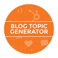 HubSpot's Blog Topic Generator | Daring Ed Tech | Scoop.it