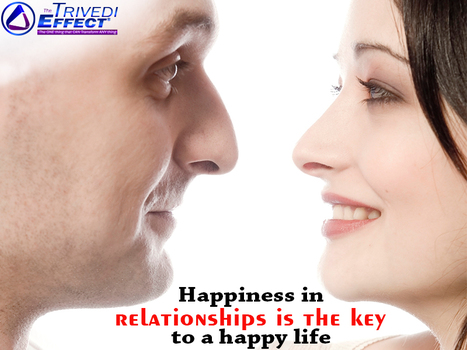 Discover happiness in relationships with The Trivedi Effect®   Health and Wellness   Scoop.it
