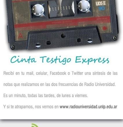 Cinta Testigo Express | Radio Universidad | Posgrados | Scoop.it
