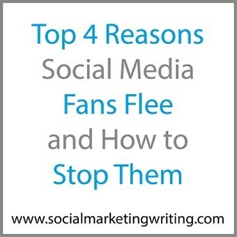 Top 4 Reasons Social Media Fans Flee and How to Stop Them | Digital-News on Scoop.it today | Scoop.it