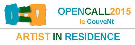 Le CouveNt - Open call 2015 | Artist residency | Scoop.it