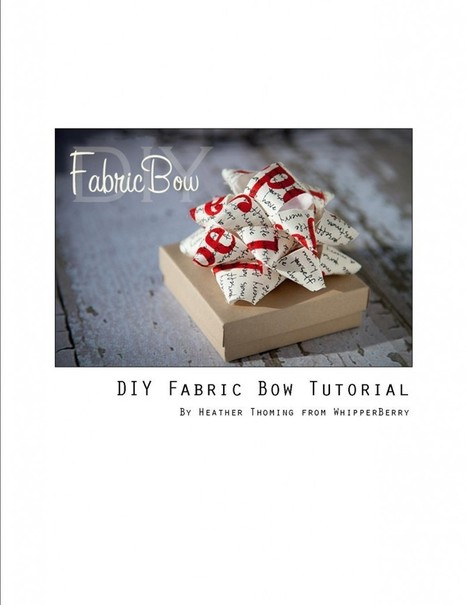 » How to Make a Fabric Bow | Tutorial » Whipperberry | Du fait main & some handmade | Scoop.it
