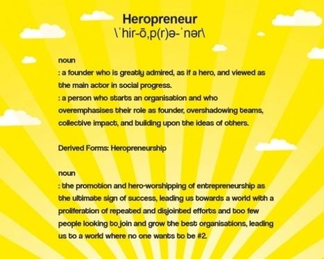 Tackling Heropreneurship (SSIR) | Inclusive Business in Asia | Scoop.it