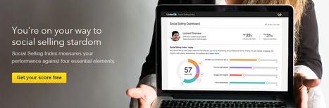 LinkedIn Social Selling Index - LinkedIn | B2B Social Media Marketing Strategies | Scoop.it