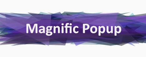 Magnific Popup, lightbox bonito, responsive, liviano y para jQuery Blog de Martin Iglesias | Diseño Web Coruña Martin Iglesias | Scoop.it