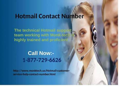 Get the resolution just by dialing Hotmail Customer Service help 1-877-729-6626 | Tech support | Scoop.it