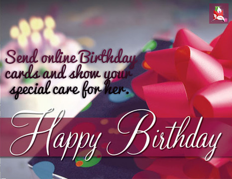 Send Online Birthday Cards And Show Your Special Care For Her.   BlossomSquare   Scoop.it