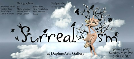 Surrealism Exhibition at Daphne Arts Gallery - DaphneArts Art Complex, Tabula rasa - Second Life | Art & Culture in Second Life - art Exhibitions, Literature, Groups & more | Scoop.it