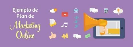 Ejemplo de Plan de Marketing Online para empresa: 35 ideas | comunicologos | Scoop.it