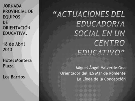 Actuaciones del Educador Social en un centro educativo | (Todo) Pedagogía y Educación Social | Scoop.it