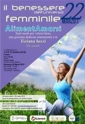 IL BEN-ESSERE DELL'UNIVERSO FEMMINILE - AlimentAmarsi   Comunicare fa Rima con Amare   Scoop.it