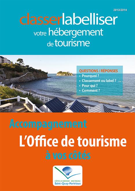 L'accompagnement des hébergeurs dans le processus de classement et de labellisation par l'Office de tourisme de Saint-Quay-Portrieux   tourisme   Scoop.it