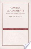 Contra la corriente | Historia de las Ideas Políticas | Scoop.it