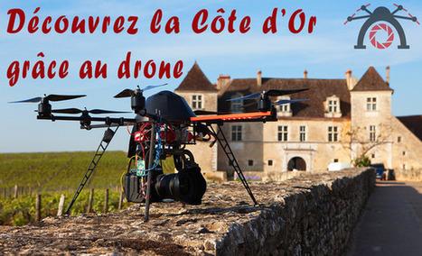 Découvrez La Côte d'Or grâce au drone | Le numérique et la ruralité | Scoop.it