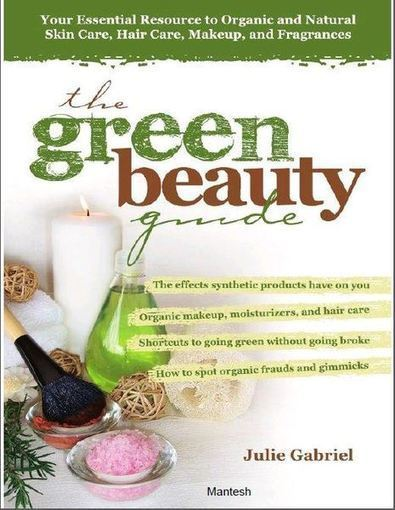 The Green Beauty Guide: Organic and Natural Skin Care, Hair Care, Makeup, and Fragrances | Beauty and Skin Care | Scoop.it