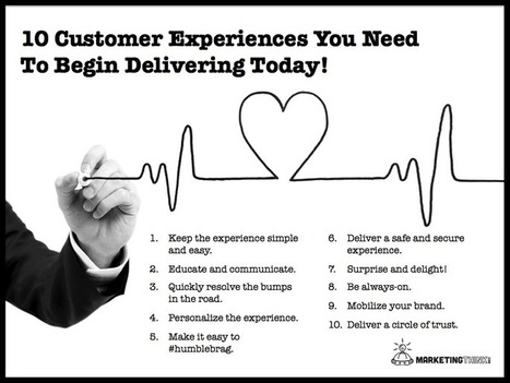 10 Customer Experiences You Need To Deliver Today! | Le paiement de demain | Scoop.it