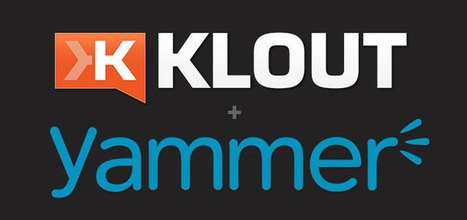 Yammer Time! Klout Partners with Yammer to Unlock Influence in the... | Enterprise Social Network | Scoop.it
