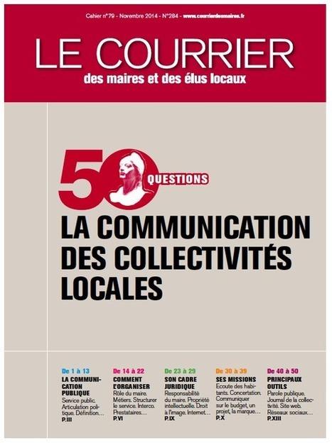 50 questions sur la communication des collectivités locales #ComPublique #CollTerr | Communication Publique et Communication Politique | Scoop.it