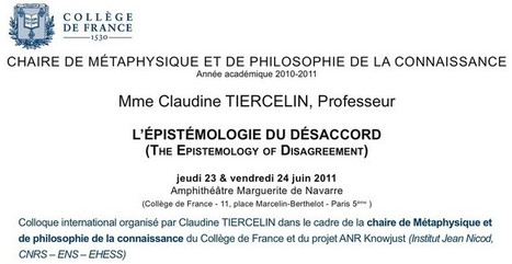 Autour de Jacques Bouveresse : colloque L'épistémologie du désaccord, jeudi 23 et le vendredi 24 juin 2011   Philosophie en France   Scoop.it