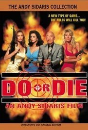 Watch Do or Die Movie [1991] | Online For Free With Reviews & Trailer | La mare aux nanars | Scoop.it