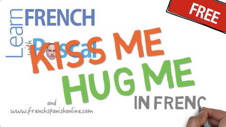 Hug me :: Kiss me in French | Learn French online | Scoop.it