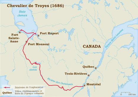 Pierre de Troyes 1686 | Musée virtuel de la Nouvelle France | Histoire de l'Outaouais | Scoop.it
