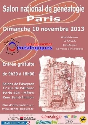 """Deuxième salon national de généalogie : """"Les généalogiques"""" à Paris le 10 novembre prochain. - GeneaNet   Auprès de nos Racines - Généalogie   Scoop.it"""