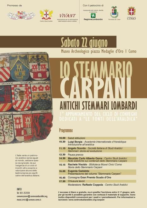 "Convegno ""Antichi stemmari lombardi – Lo Stemmario Carpani"" | Généal'italie | Scoop.it"