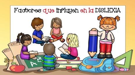 Factores que influyen en la dislexia - Imagenes Educativas | TAC i educació | Scoop.it