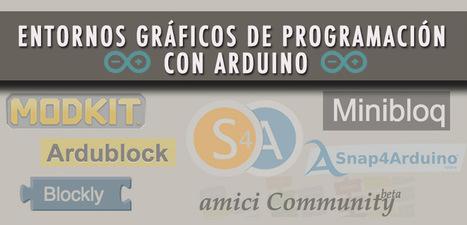 Entornos gráficos de programación con Arduino | Maestr@s y redes de aprendizajes | Scoop.it