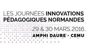 29-30/03/2016 - Journées Innovations Pédagogiques Normandes 2016 (JIPN) | Créativité, Innovation et Prospective | Scoop.it