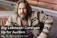 Big Lebowski Cardigan Up for Auction | All Geeks | Scoop.it