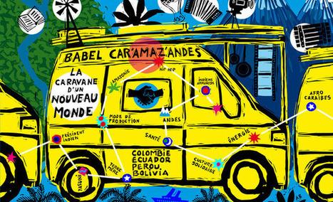 Babel Car'Amaz'Andes : projet artistique, culturel et solidaire | Jeunes artistes, entre créativité et précarité | Scoop.it