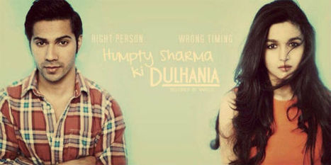 Humpty Sharma Ki Dulhania Movie|Cast, Story Varun-Alia Bhat | celebrity movies | Scoop.it