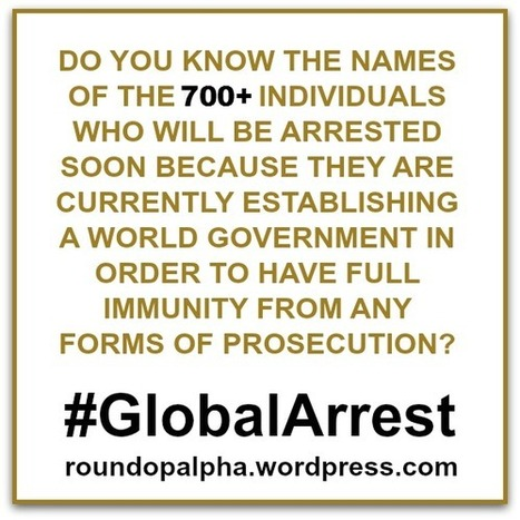 Is the Arrest of the Global Criminal Oligarchy Near? #GlobalArrest | Global Freedom Movements Today | Scoop.it