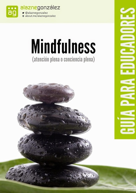 #MINDFULNESS: Guía práctica para docentes y educadores (ed. formal/no formal) ~  | FOTOTECA INFANTIL | Scoop.it