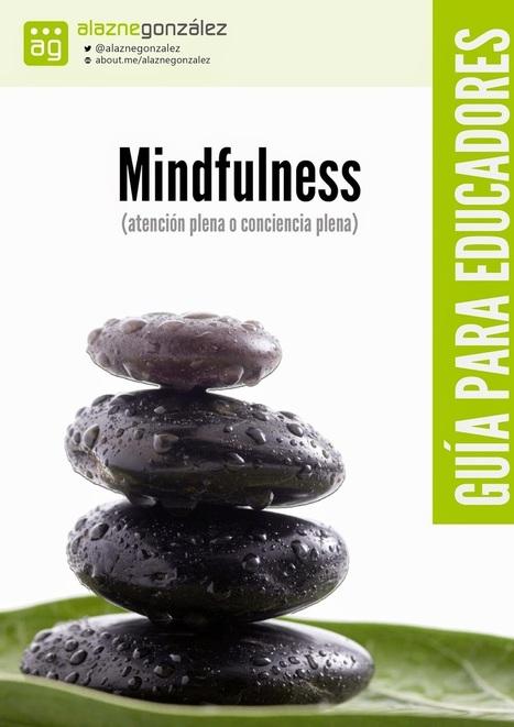 #MINDFULNESS: Guía práctica para docentes y educadores (ed. formal/no formal) ~ | FOTOTECA INFANTIL | Scoop.it