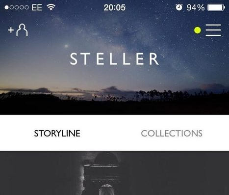 Steller App: How to Tell Stories Through Your Photography | Photo Editing Software and Applications | Scoop.it