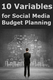 10 Variables To Consider for a Social Media Marketing Budget | Digital Marketing | Scoop.it