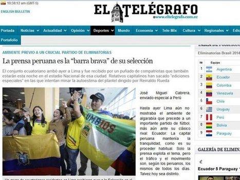Medios ecuatorianos: Prensa peruana es la ´barra brava´ de su ... - Radio Programas del Perú | Fùtbol y algo más | Scoop.it