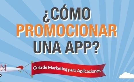 Pasos a seguir para la promoción de una aplicación móvil | Marketing móvil | Scoop.it