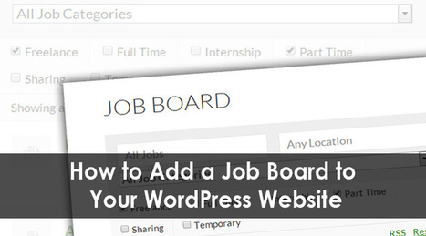 How to Add a Job Board to Your WordPress Website | Best of WordPress | Scoop.it