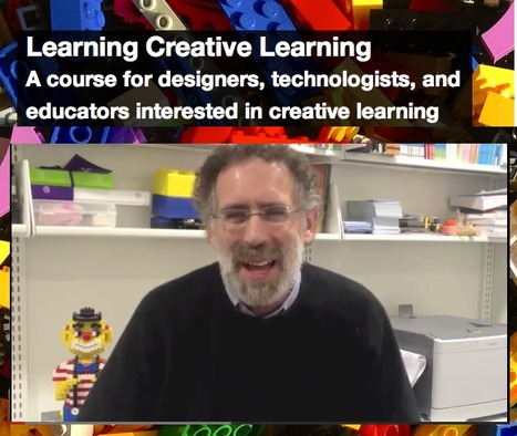 Course Overview (and Reading List) - Learning Creative Learning | teaching with technology | Scoop.it