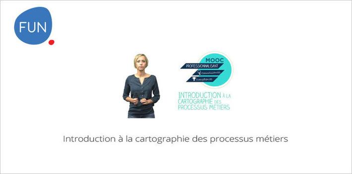 MOOC Introduction à la cartographie des processus métiers... C'est parti | MOOC Francophone | Scoop.it