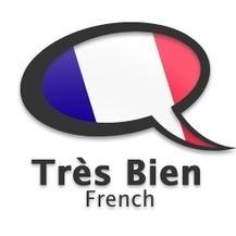 Learn how to speak French - Très Bien | FLE <3 | Scoop.it