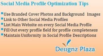 Tips - Social Media Profile Optimization | Web Development and Internet Marketing | Scoop.it