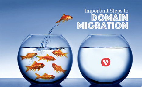 Five Important Considerations When Migrating Your Domain | Vocso | Business & Marketing | Scoop.it
