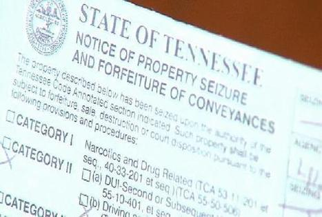 Policing for Profit: Tennessee Civil Asset Forfeiture Law - WTVC | Policing Around the Globe | Scoop.it