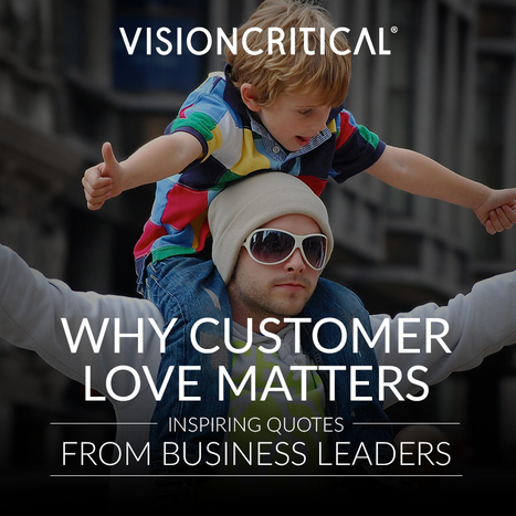 Why customer love matters: 9 Inspiring quotes | Social Media, Marketing, Design ... | Scoop.it