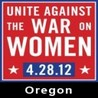 UNITE AGAINST THE WAR ON WOMEN